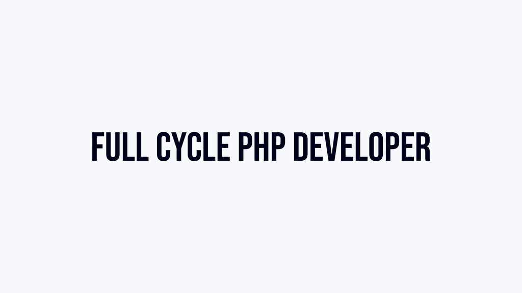 Full Cycle PHP Developer