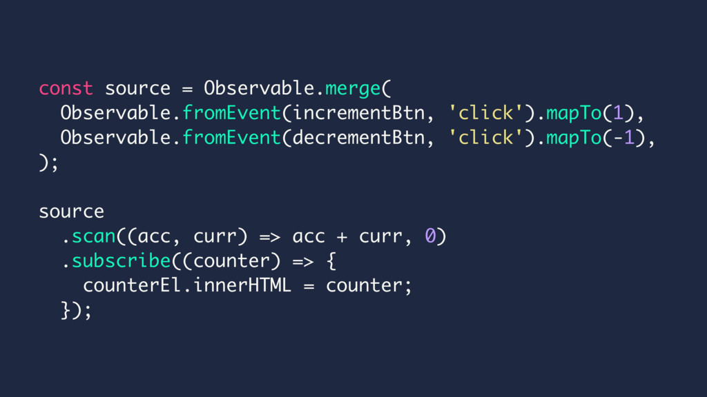 const source = Observable.merge( Observable.fro...