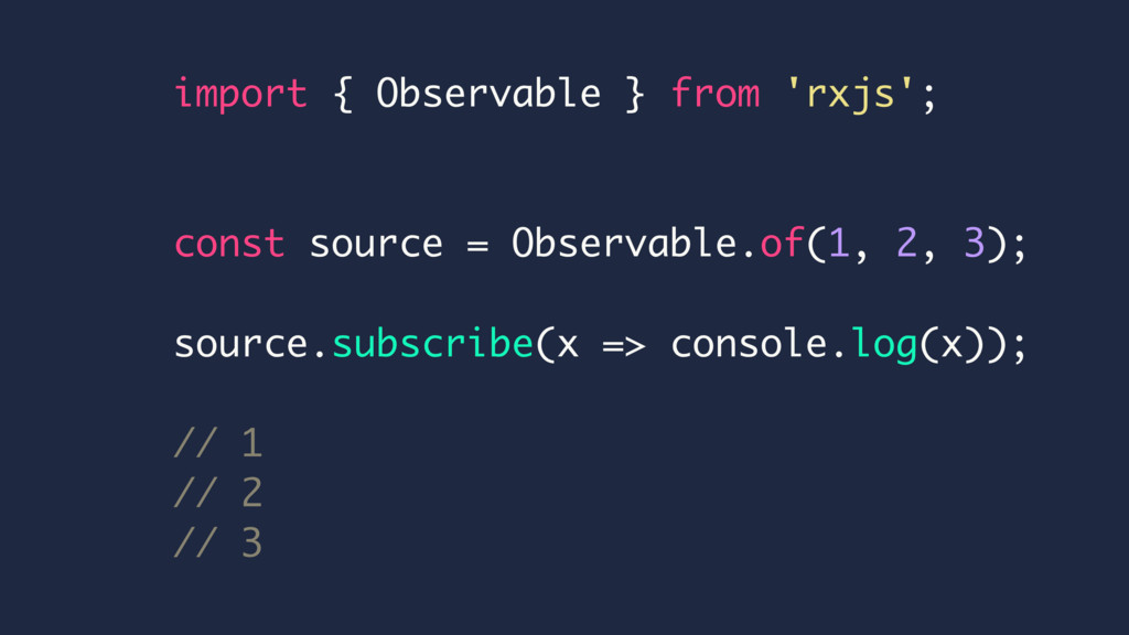 import { Observable } from 'rxjs'; const source...