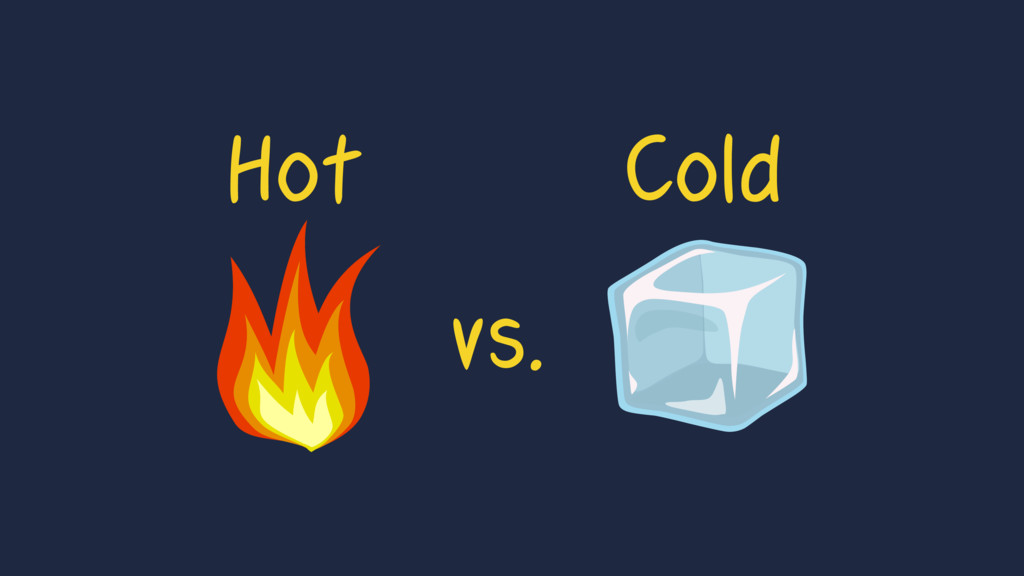 Hot Cold vs.