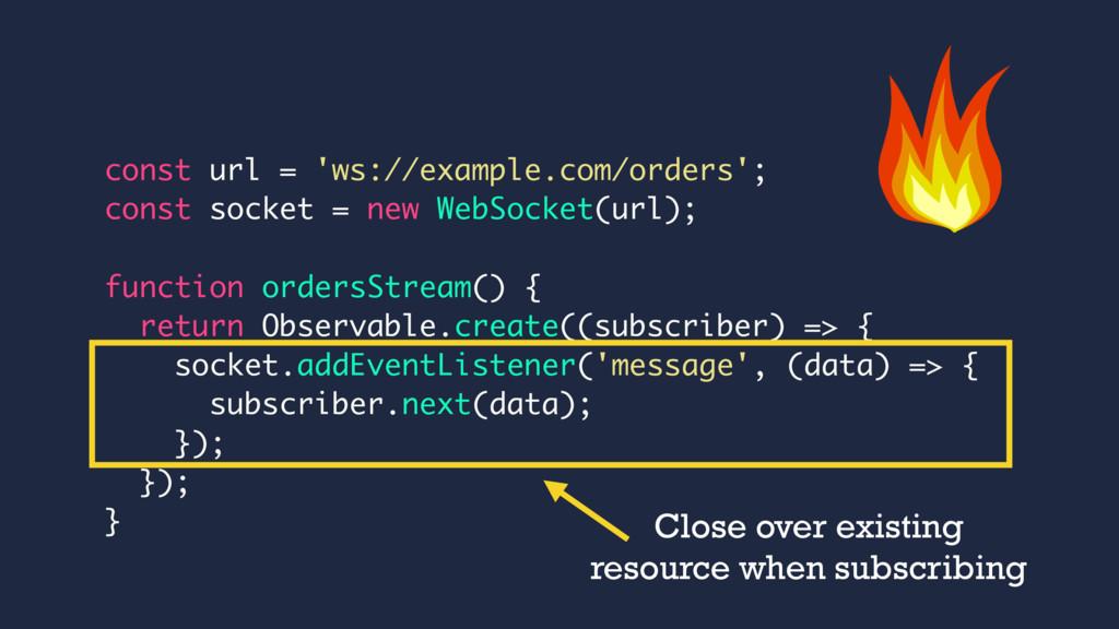 const url = 'ws://example.com/orders'; const so...