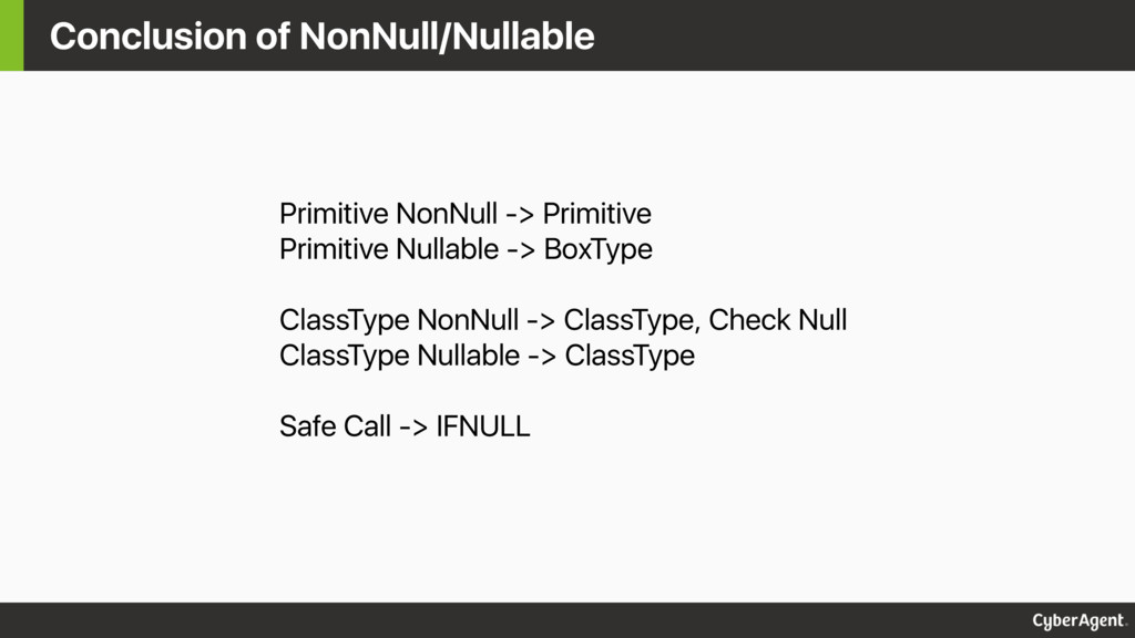 Conclusion of NonNull/Nullable Primitive NonNul...