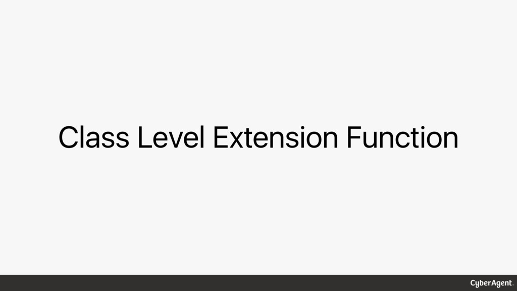Class Level Extension Function