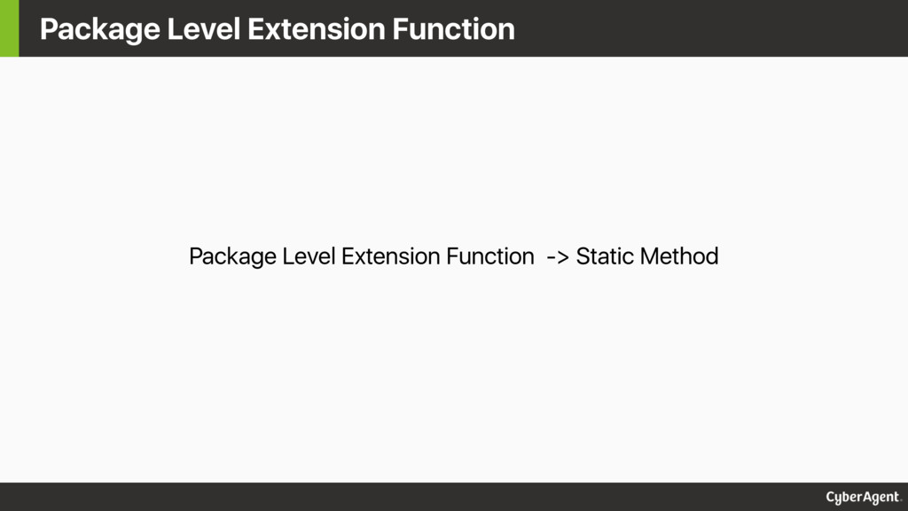 Package Level Extension Function Package Level ...