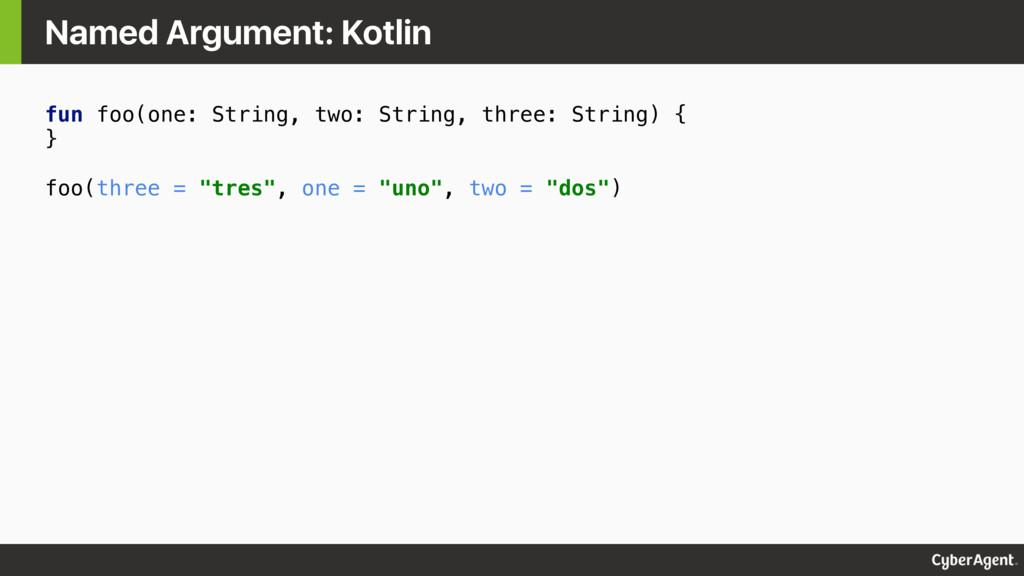 fun foo(one: String, two: String, three: String...