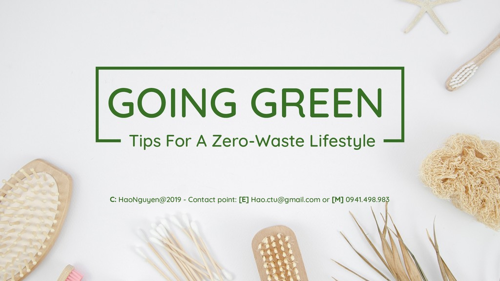 GOING GREEN Tips For A Zero-Waste Lifestyle C: ...