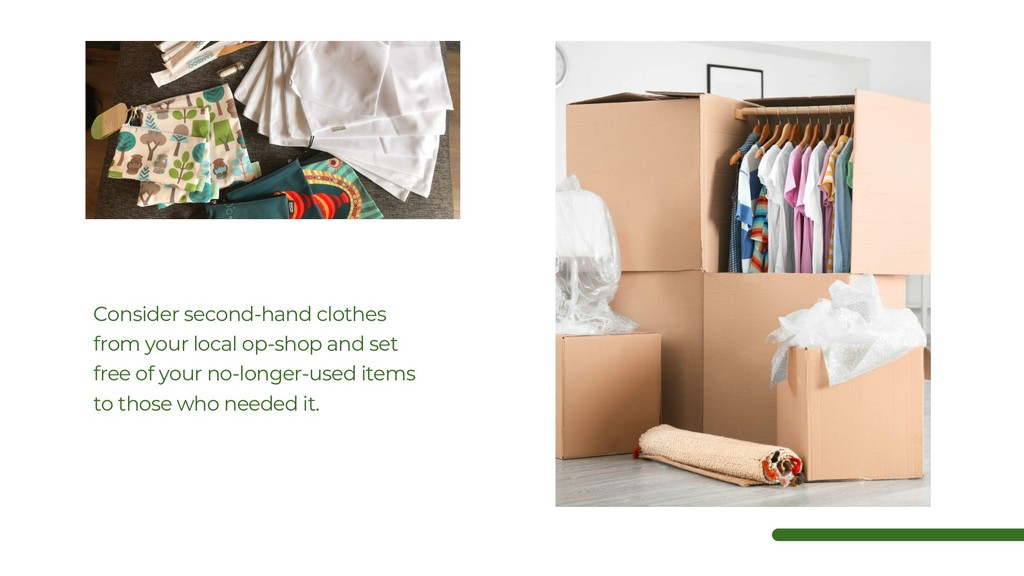 Consider second-hand clothes from your local op...