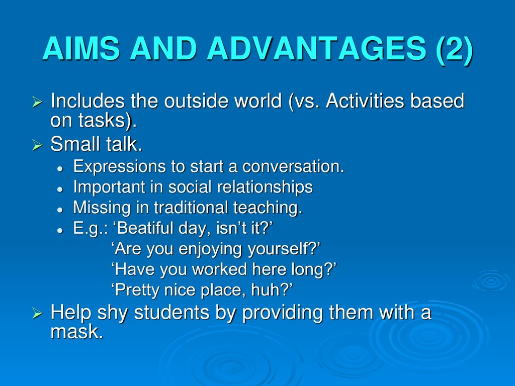 AIMS AND ADVANTAGES (2)  Includes the outside ...