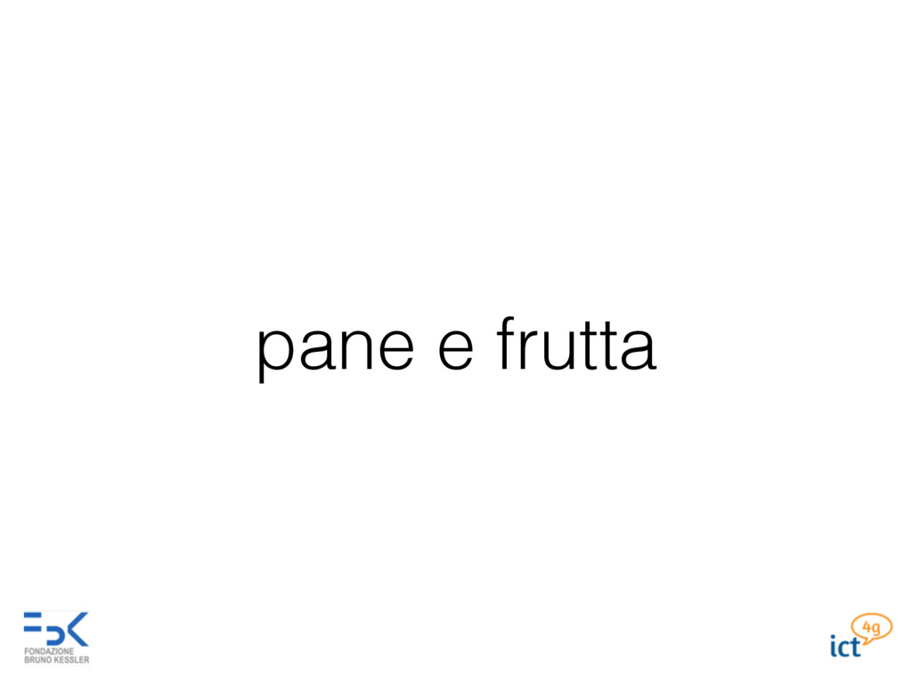 pane e frutta