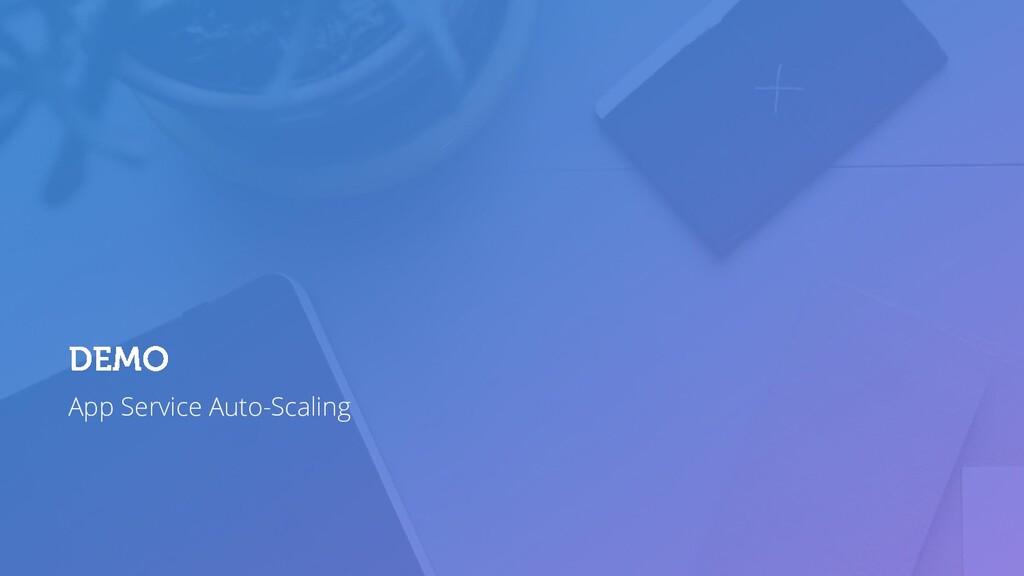 App Service Auto-Scaling
