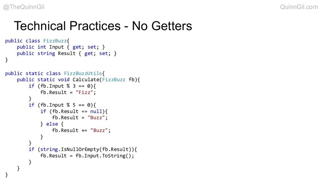 Technical Practices - No Getters public class F...