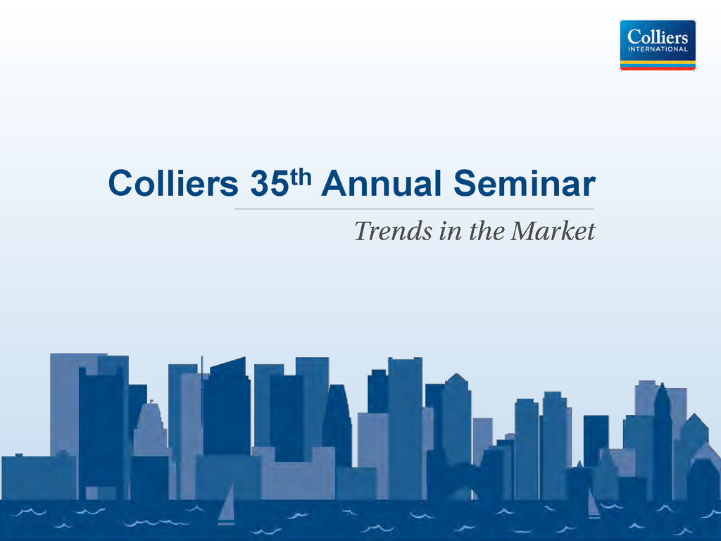 Colliers 35th Annual Seminar