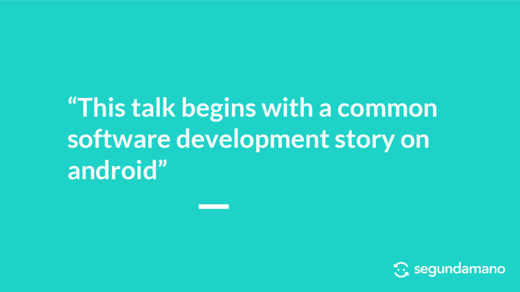 """This talk begins with a common software develo..."