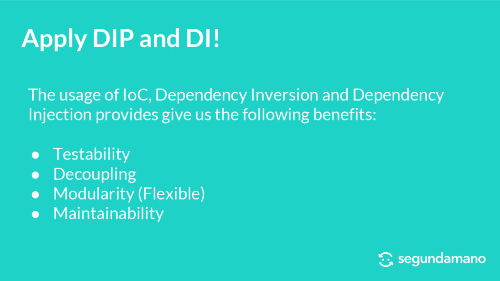 Apply DIP and DI! The usage of IoC, Dependency ...