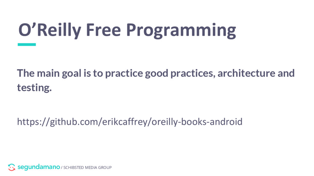 / SCHIBSTED MEDIA GROUP O'Reilly Free Programmi...