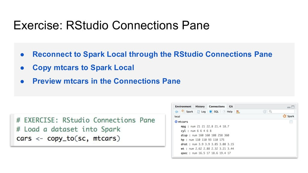Exercise: RStudio Connections Pane ● Reconnect ...