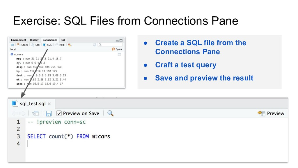 Exercise: SQL Files from Connections Pane ● Cre...
