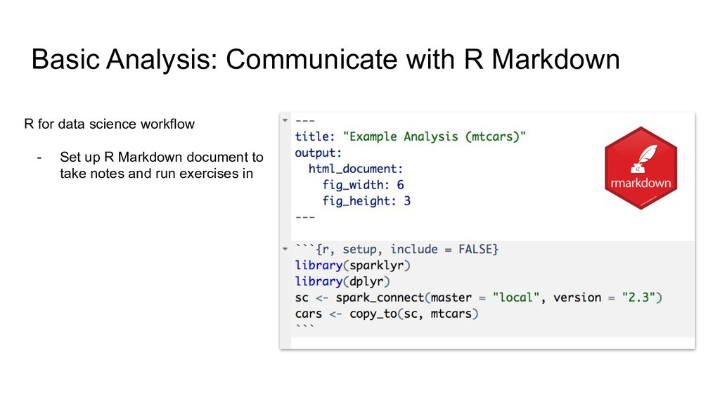Basic Analysis: Communicate with R Markdown R f...