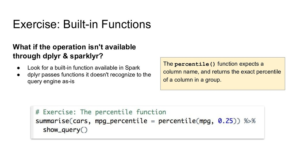 Exercise: Built-in Functions The percentile() f...