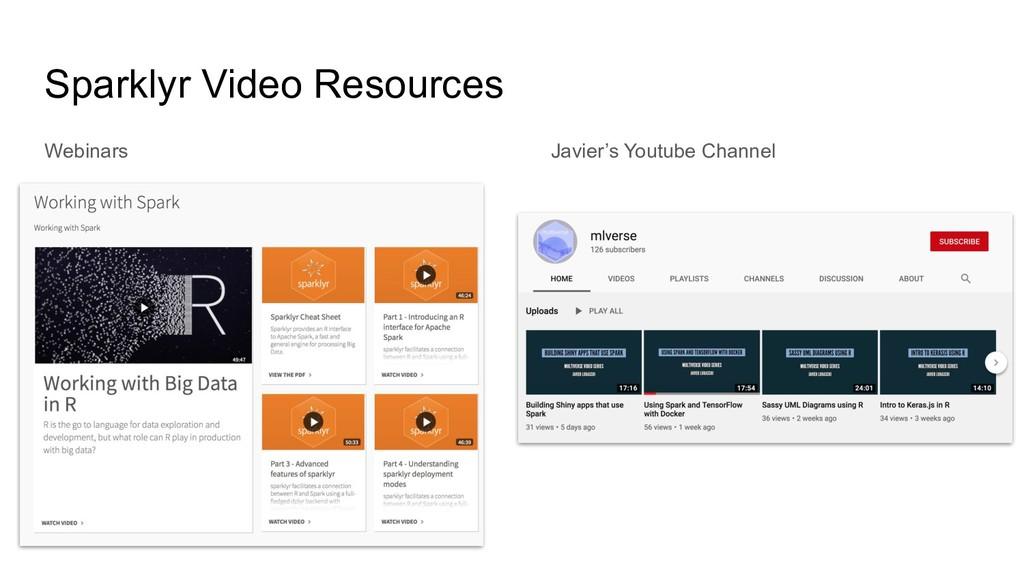 Sparklyr Video Resources Webinars Javier's Yout...