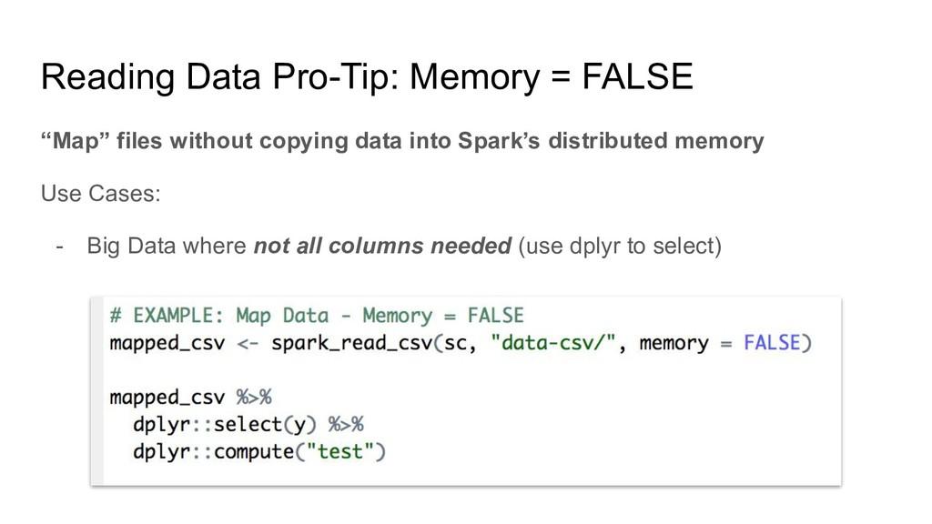 "Reading Data Pro-Tip: Memory = FALSE ""Map"" file..."