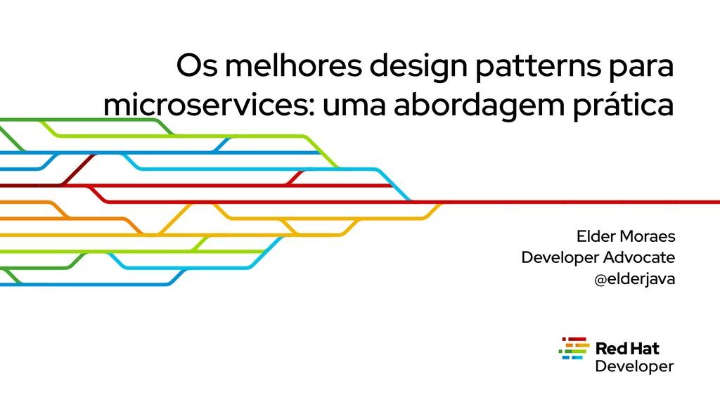 Os melhores design patterns para microservices:...