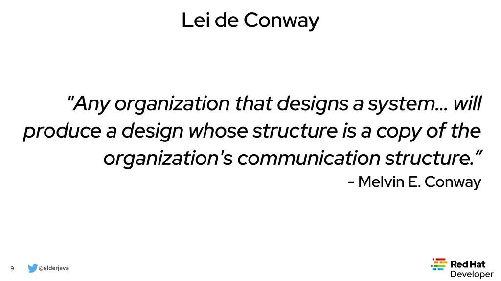 "@elderjava 9 ""Any organization that designs a s..."