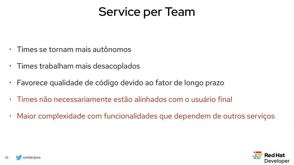 @elderjava 10 Service per Team • Times se torna...