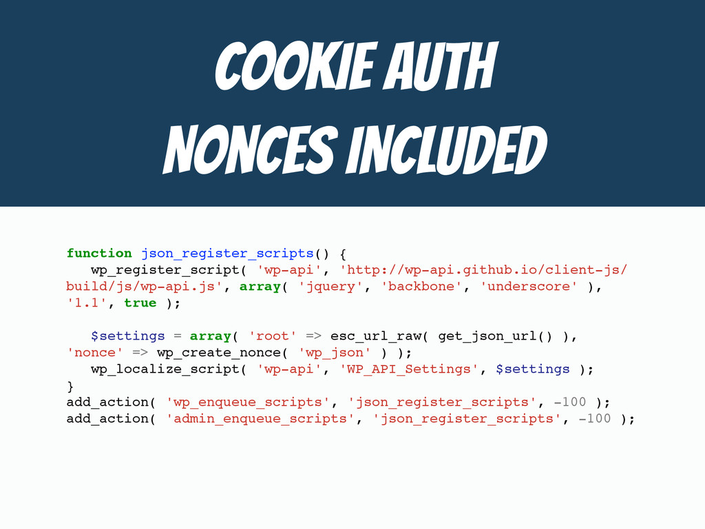 COOKIE Auth  Nonces INCLUDED function json_regi...