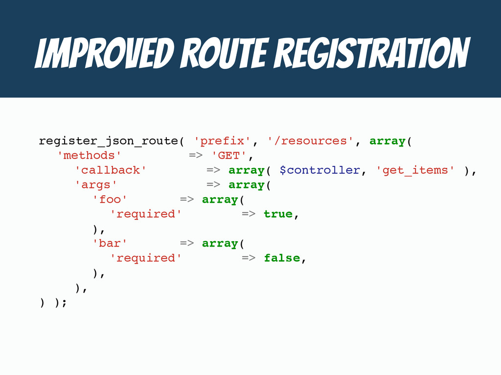IMPROVED ROUTE Registration register_json_route...