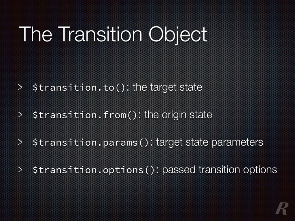 The Transition Object $transition.to(): the tar...