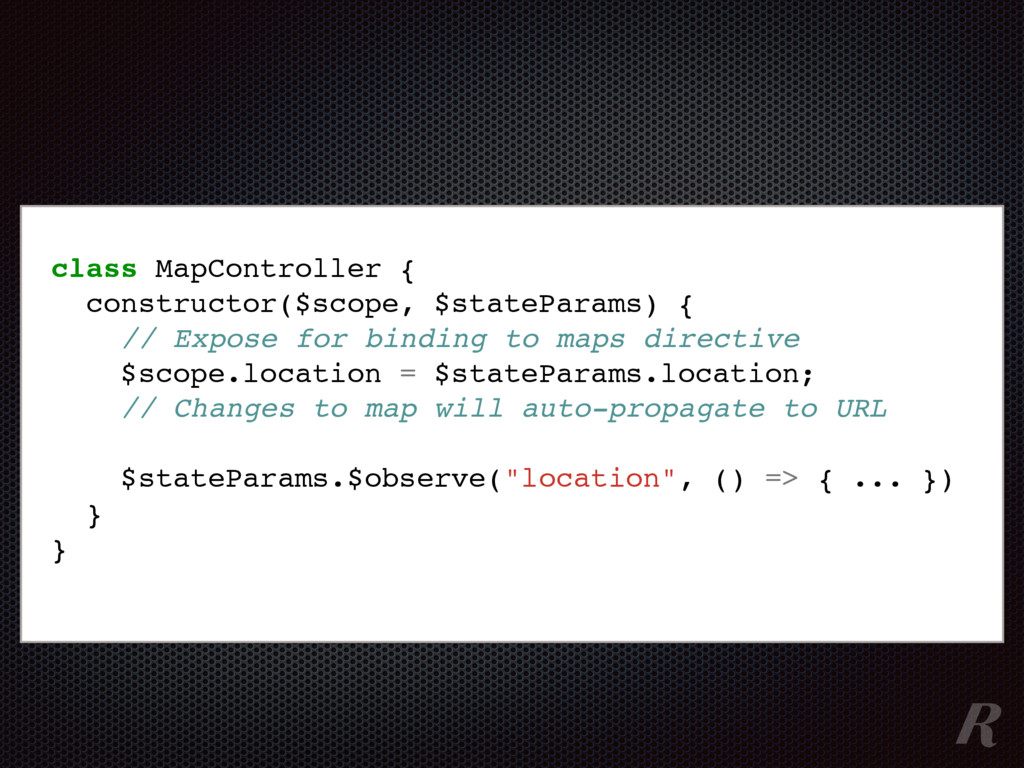 class MapController { constructor($scope, $stat...