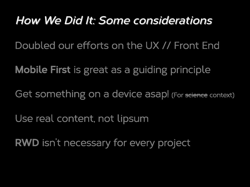 Doubled our e orts on the UX // Front End Mobil...