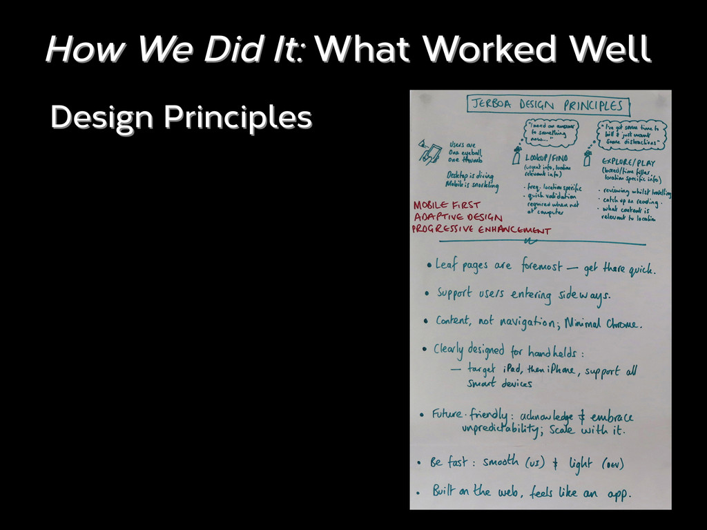 How We Did It: What Worked Well Design Principl...