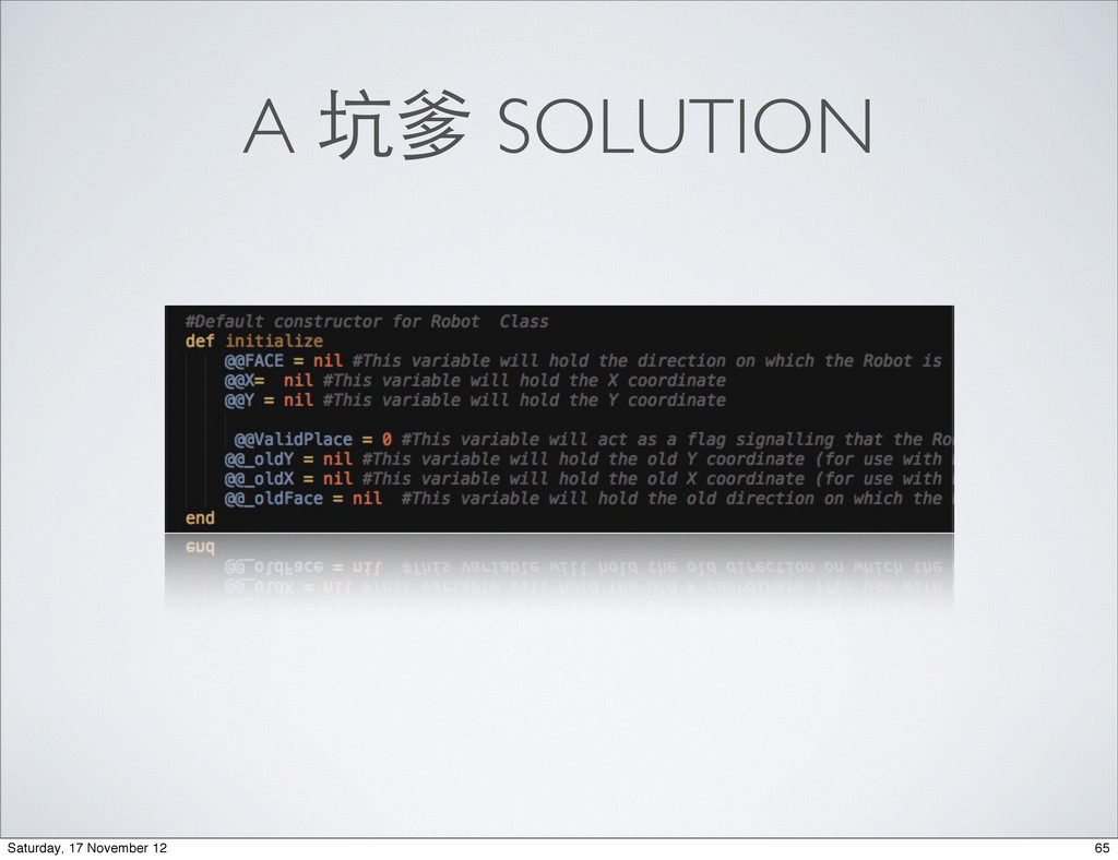 A 坑爹 SOLUTION 65 Saturday, 17 November 12