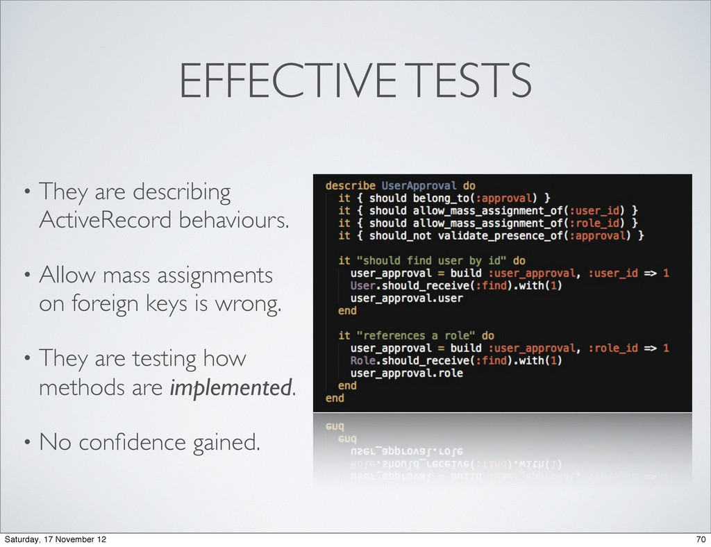 EFFECTIVE TESTS • They are describing ActiveRec...