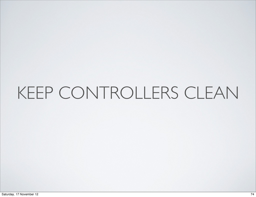 KEEP CONTROLLERS CLEAN 74 Saturday, 17 November...