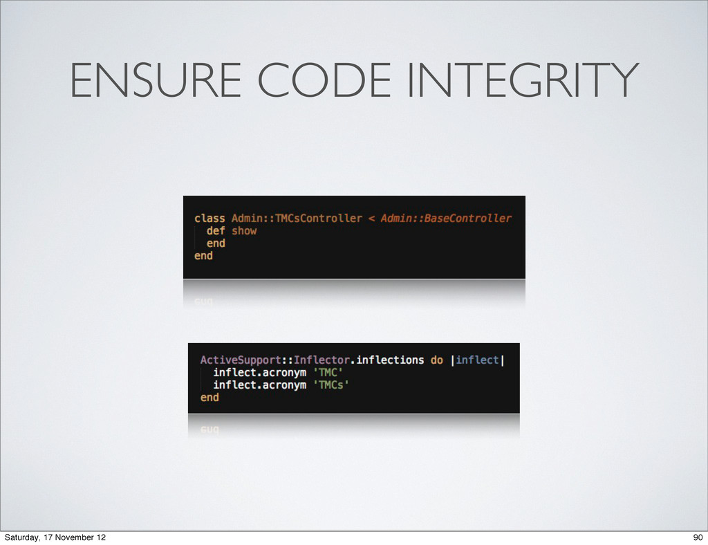 ENSURE CODE INTEGRITY 90 Saturday, 17 November ...