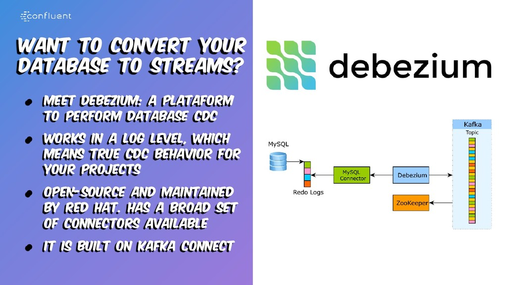 Want to convert your database to streams? ● Mee...
