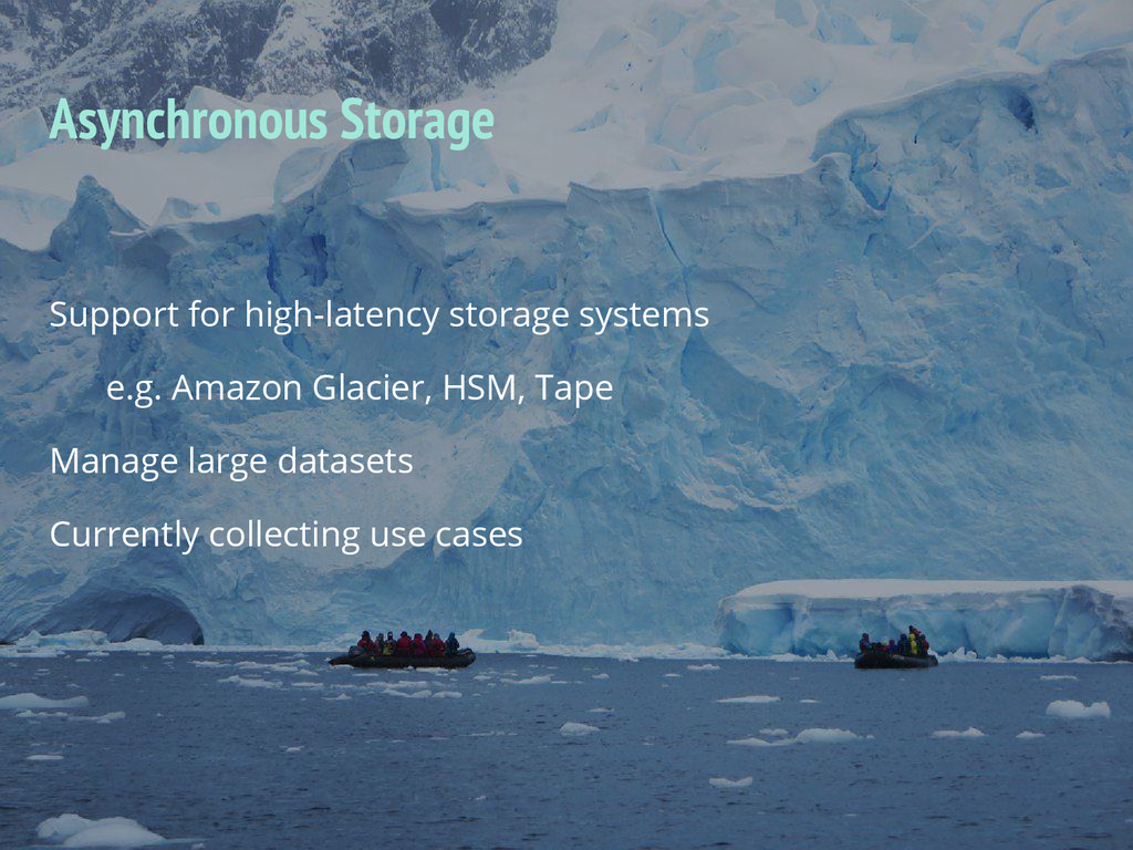 Support for high-latency storage systems e.g. A...