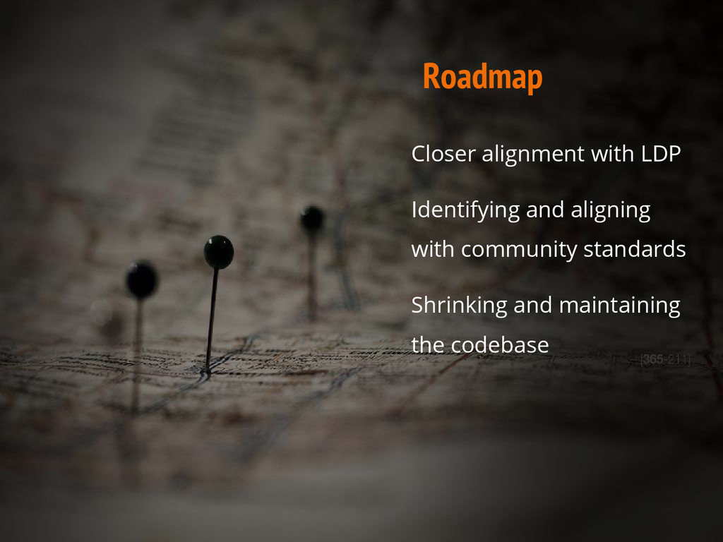 Roadmap Closer alignment with LDP Identifying a...