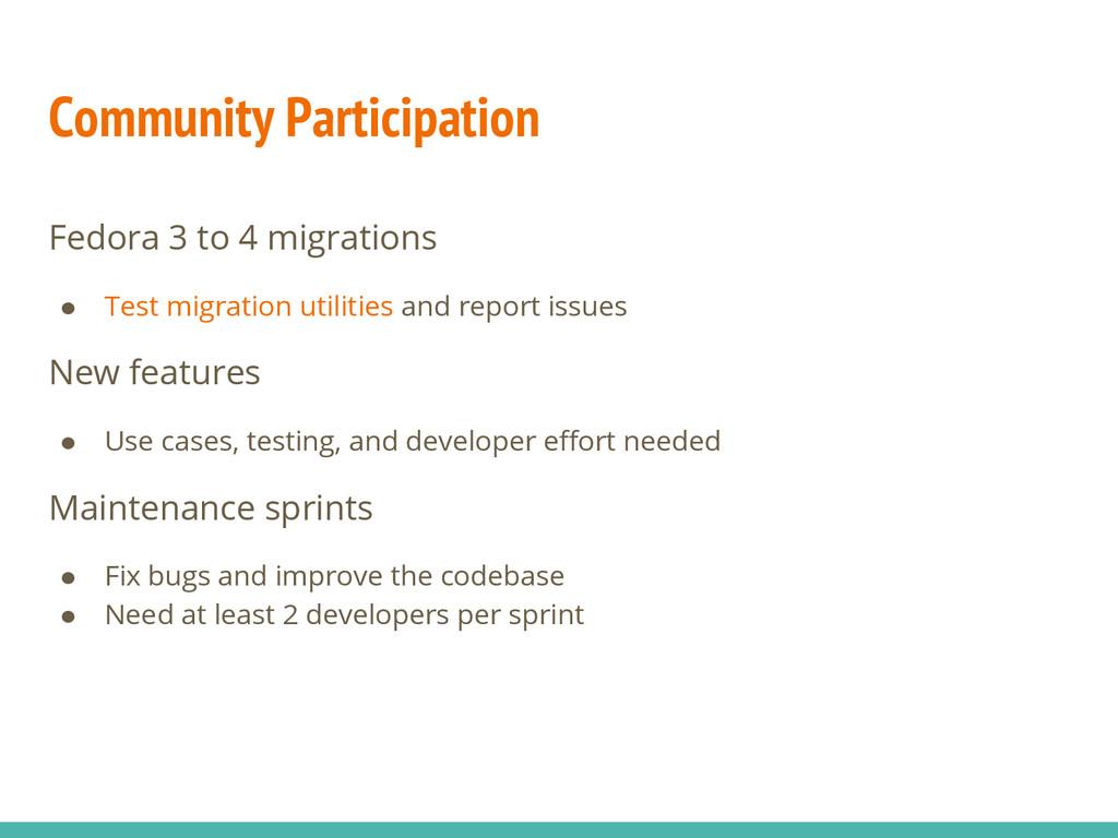 Community Participation Fedora 3 to 4 migration...