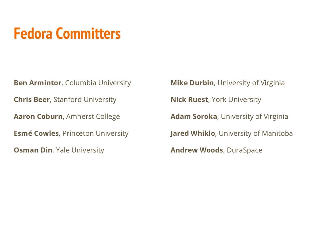 Fedora Committers Ben Armintor, Columbia Univer...