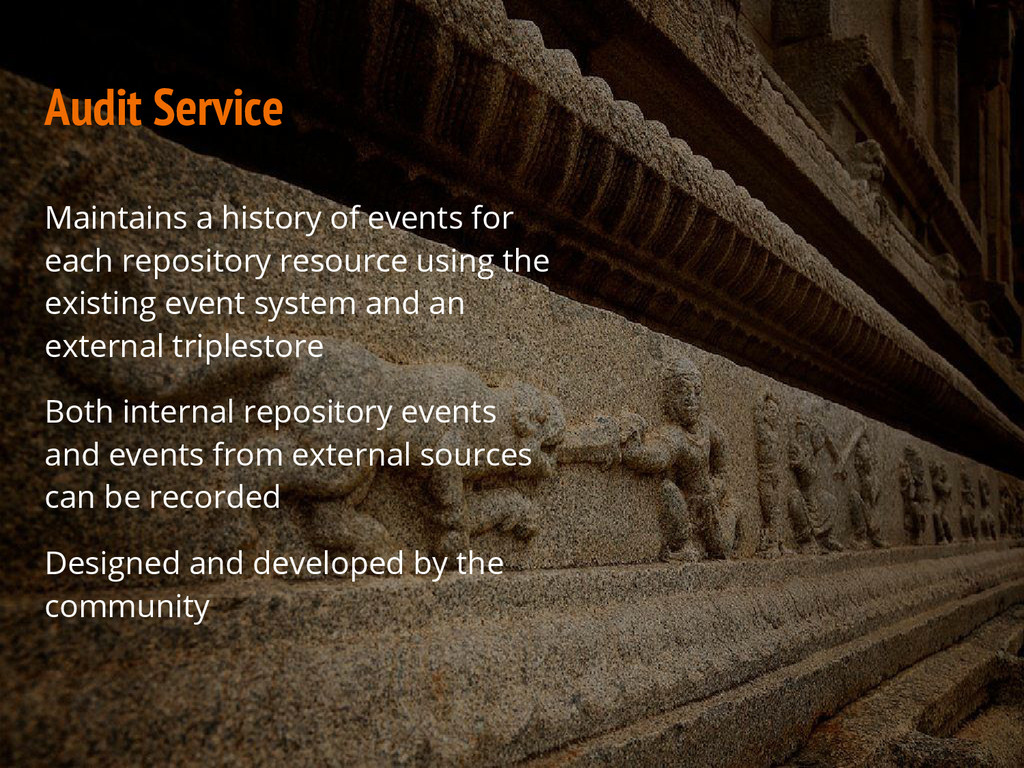 Audit Service Maintains a history of events for...