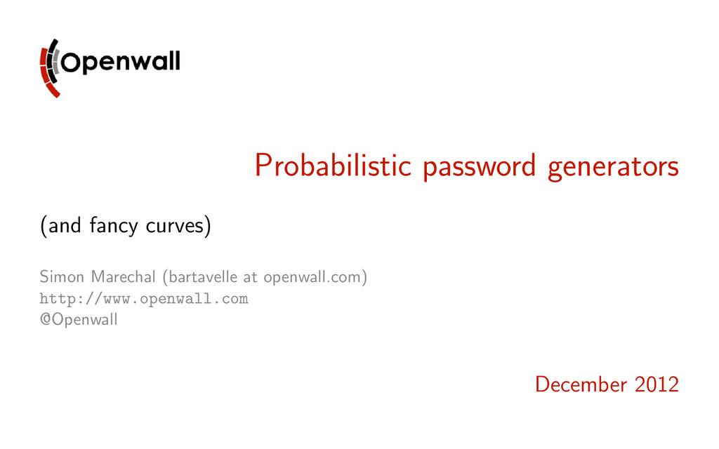 Probabilistic password generators (and fancy cu...