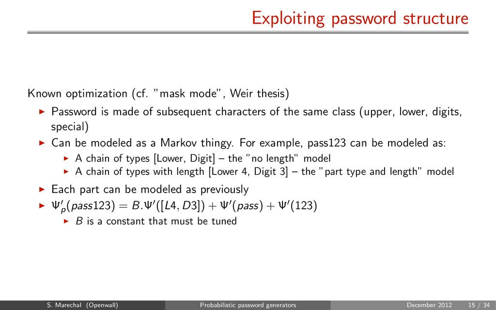 Exploiting password structure Known optimizatio...