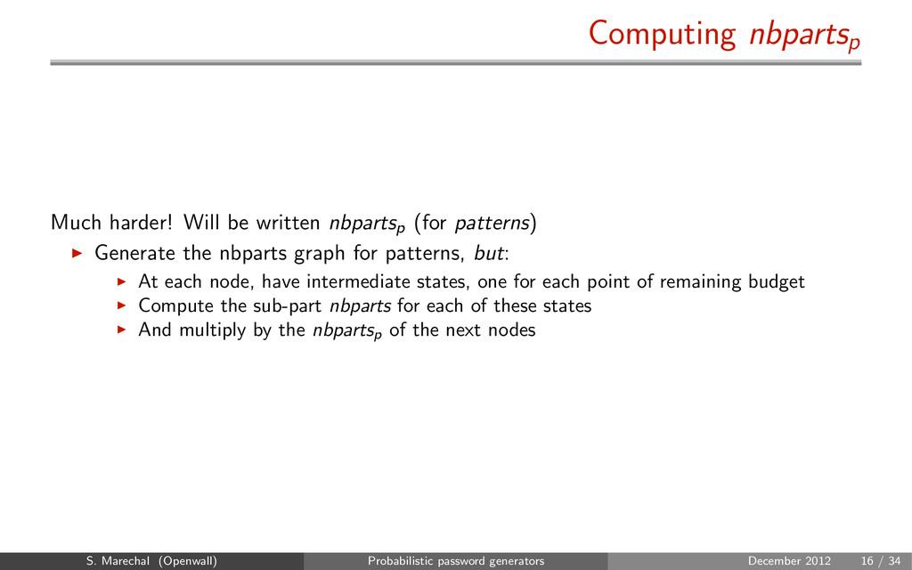 Computing nbpartsp Much harder! Will be written...