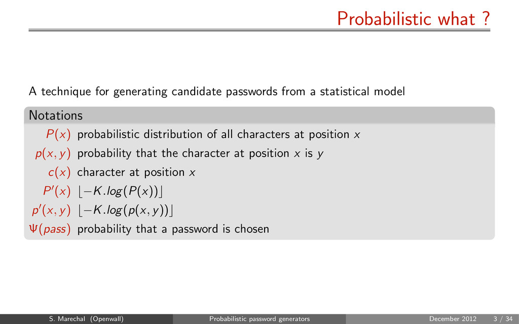 Probabilistic what ? A technique for generating...