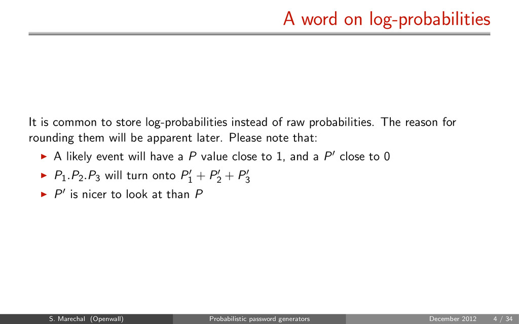 A word on log-probabilities It is common to sto...