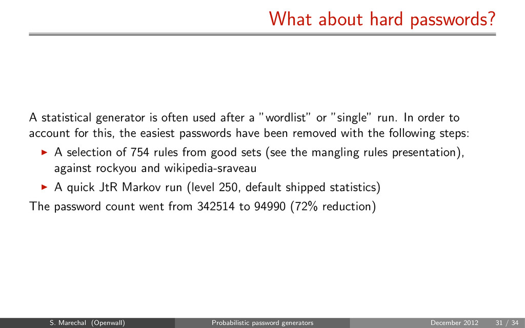 What about hard passwords? A statistical genera...